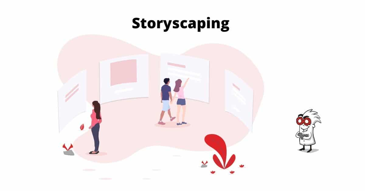 Storyscaping y marketing digital
