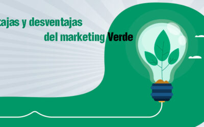 Ventajas y desventajas del marketing verde