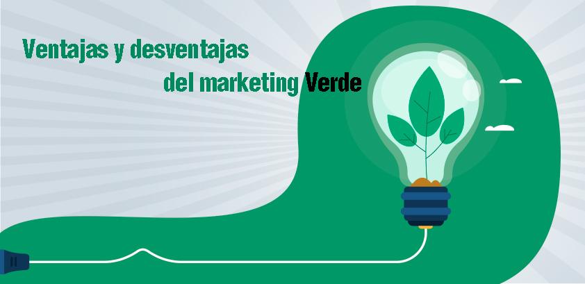 ventajas y desventajas del marketing verde