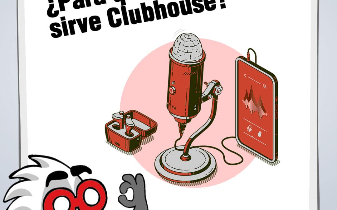 ¿Para qué sirve Clubhouse? Qué es y cómo funciona