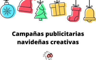 Campañas publicitarias navideñas creativas