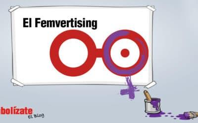 El Femvertising: el empoderamiento de la mujer como estrategia de marketing