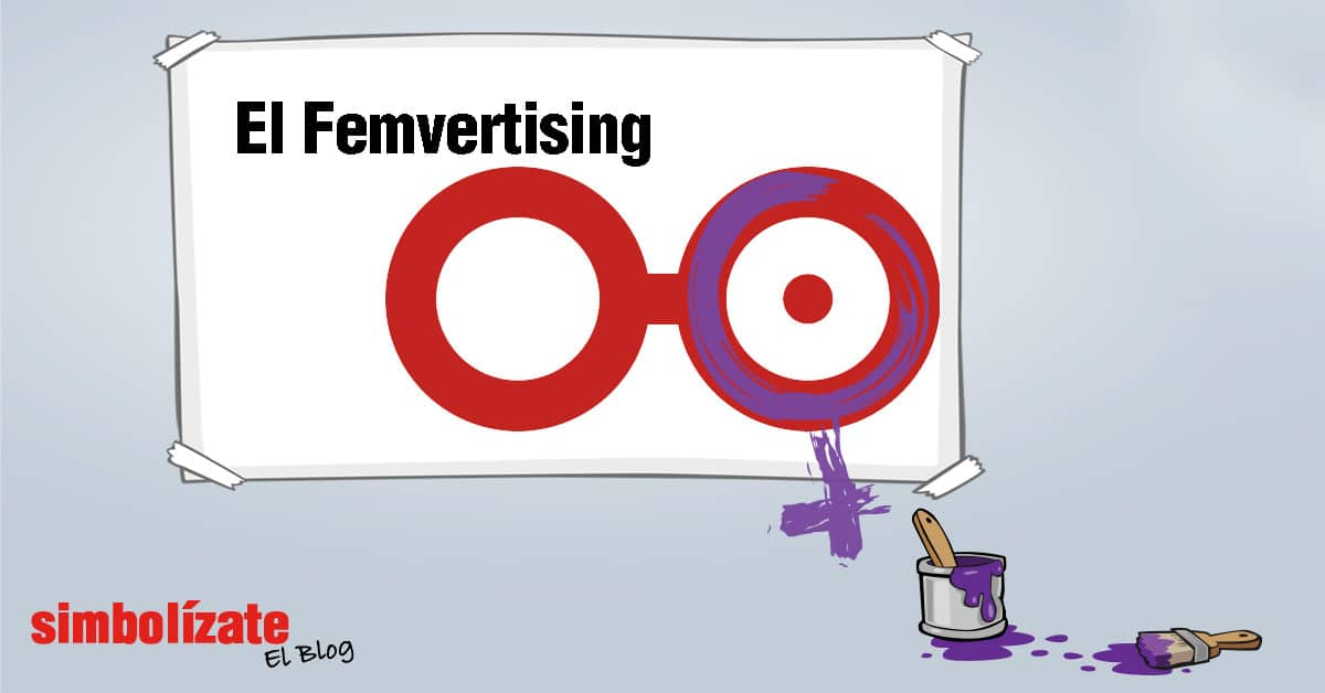 El Femvertising, como estrategia de marketing feminista y de empoderamiento de la mujer.